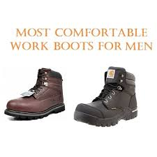 Most Comfortable Mens Boots Top 15 Most Comfortable Work Boots For Men Work Wear
