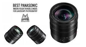 Best Lens For Landscape by Best Fujifilm X Mount Lenses For Landscape Photography 2017