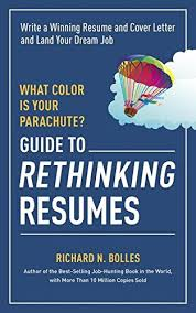 what color is your parachute guide to rethinking resumes write a