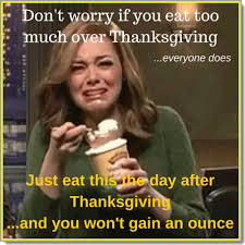 don t worry if you eat much thanksgiving workouts and