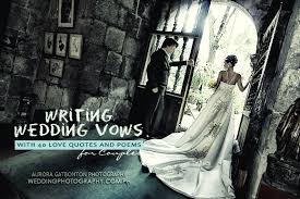 wedding quotes or poems writing wedding vows with 40 quotes and poems for couples