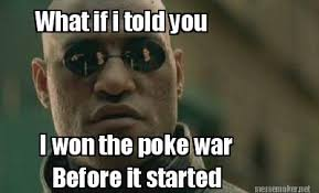 What If I Told You Meme Generator - meme maker what if i told you i won the poke war before it started