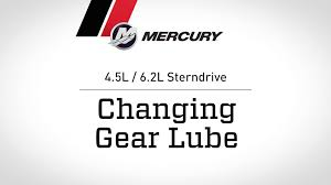 mercruiser 4 5l 6 2l sterndrive changing gear lube youtube