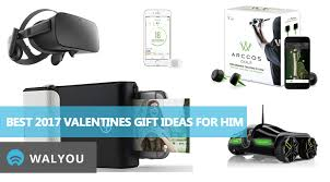 best gifts 2017 for him 10 amazing 2017 valentine s day gift ideas for him walyou