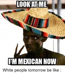 Mexican Maid Meme - 25 best memes about mexican be like and funny mexican be
