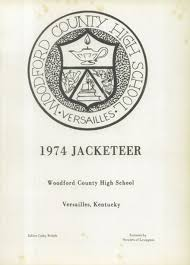 woodford county high school yearbook explore 1974 woodford county high school yearbook versailles ky