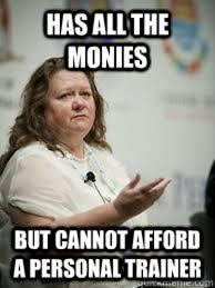 Gina Meme - image 393972 gina rinehart poverty gaffes know your meme