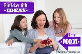 gift ideas for mom birthday gift ideas for mom