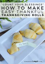 easy thankful thanksgiving rolls dinner activity somewhat simple