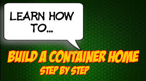 how to build a container home how to build a container house