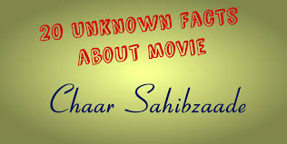 20 unknown facts about the chaar sahibzaade
