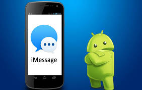 imessage for android how to imessage for android mobile info
