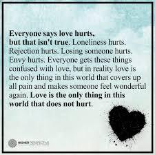 quote love hurt love never hurts it only heals u003c3 love truth u0026 inspirational