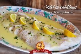 cuisiner filet de cabillaud recette de filet de cabillaud au beurre citronné petits plats