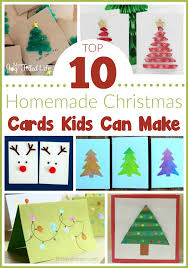 top 10 homemade christmas cards kids can make my joy filled life