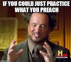 Preach Meme - ancient aliens meme imgflip