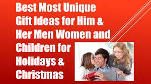 best most unique gift ideas for him u0026 her men women and children