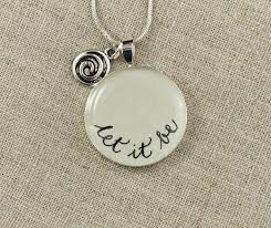 inspirational necklace let it be quote necklace the beatles inspired pendant let it be
