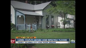 couple takes on carmel over home flooding theindychannel com