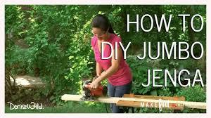 How To Make Backyard Jenga by Diy Jumbo Outdoor Jenga Makeful Youtube