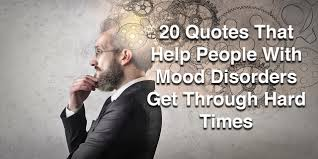quotes about music and mood inspirational quotes for people with mood disorders the mighty