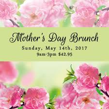 Mother S Day 2017 Mother U0027s Day Brunch Hotel Bellwether Bellingham U0027s Premier