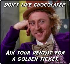 Meme Dentist - willy wonka addresses the dentist meme anonamos3021
