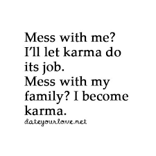 Karma Love Quotes by 193 Best Quotes Images On Pinterest Words Quotes And Truths