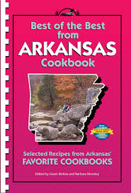 best of the best from arkansas selected recipes from arkansas