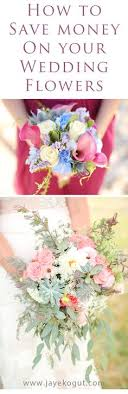 how to save money on wedding flowers 5 ways to save money on your wedding flowers invitation ideas