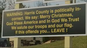 sheriff s politically incorrect sign turning heads abc13