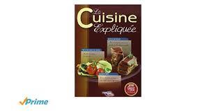 edition bpi cuisine la cuisine expliquée tous niveaux du cap au bts amazon co uk