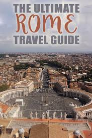 the ultimate rome travel guide u2022 the blonde abroad
