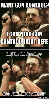 2nd Amendment Meme - rmx psycho 2nd amendment advocate by jaredwilson13 meme center