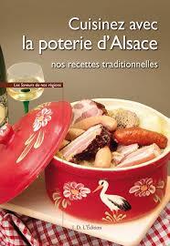 cuisinez v cuisinez avec la poterie d alsace id l edition