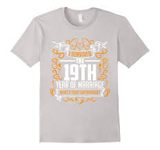 19th wedding anniversary gift 19th wedding anniversary gifts 19 year t shirt for and him