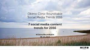 The Social Clinic Trend Part - okimo clinic roundtable social media content trends 2016