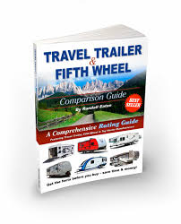 Kitchen Cabinet Buying Guide by Travel Trailer U0026 Fifth Wheel Buying Guide Rv Buying Tips