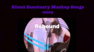 silent sanctuary mashup songs rovs romerosa youtube