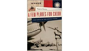 book review u0027a few planes for china the birth of the flying