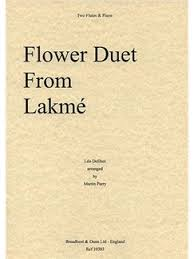 Flower Duet - leo delibes flower duet from lakmé for two flutes and piano