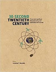 30 Cool Ideas And Pictures by 30 Second Twentieth Century The 50 Most Significant Ideas And