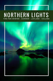 travel deals iceland northern lights 5 tips for seeing the northern lights in winter and summer aurora