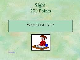 What Is Blind Sight The Five Senses Smelltastetouchhearingsight Ppt Download