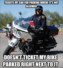 Funny Biker Memes - 40 most funny cop meme pictures and images