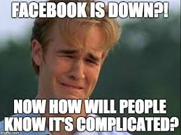 Best Memes For Facebook - hilarious memes after facebook went down yesterday
