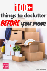100 things to declutter before you move early bird mom