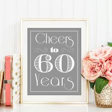 60 year anniversary party ideas cheers to 60 years 60th 60th birthday 60th birthday party
