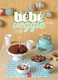 cuisine bebe bébé veggie amazon ca ophélie vé books