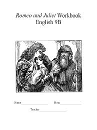 romeo and juliet workbook characters in romeo and juliet juliet